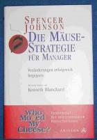 Die Mäuse -Strategie für Manager