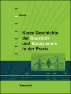 Kurze Geschichte der Baustatik und Baudynamik